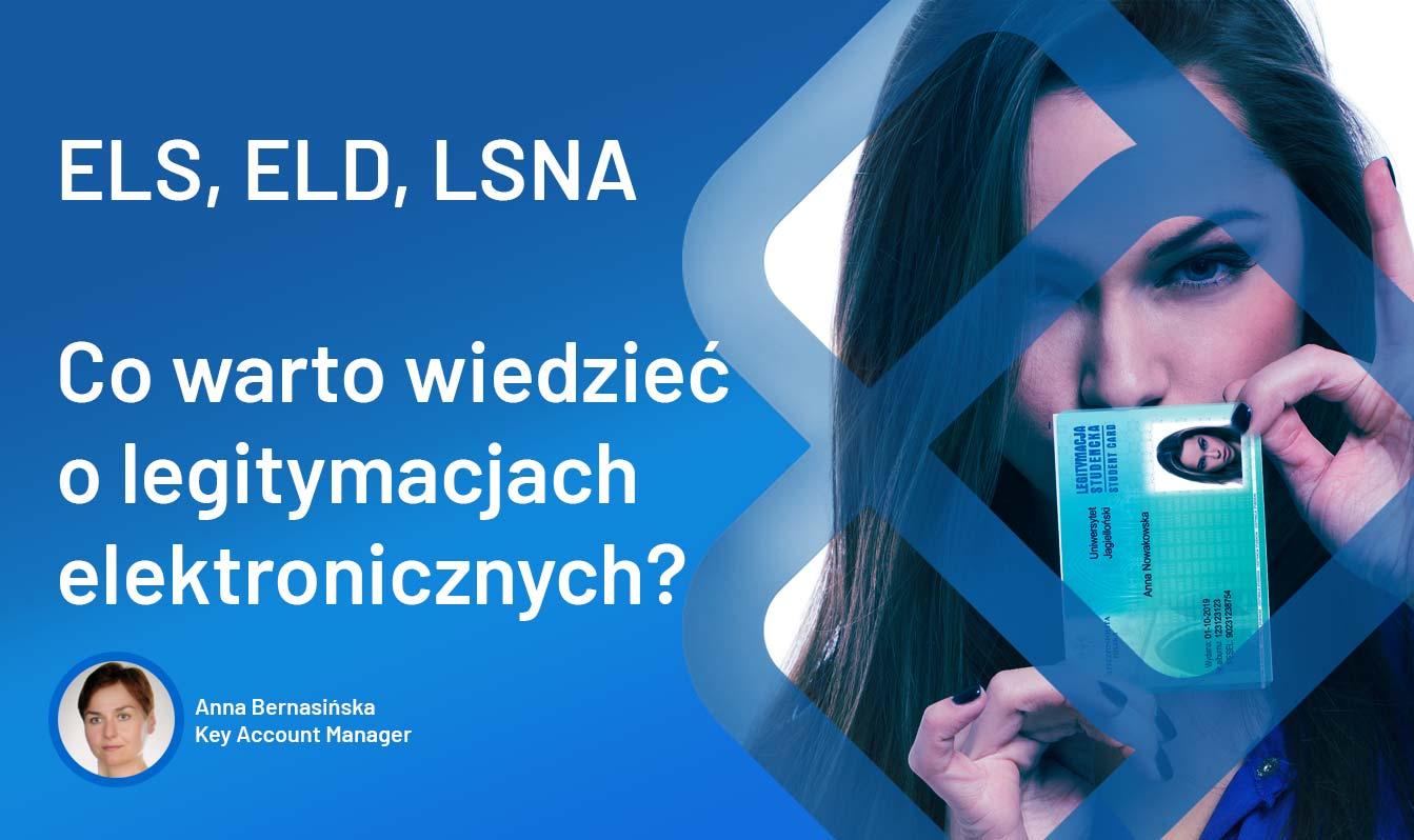 Blankiety Elektronicznej Legitymacji Studenta, Doktoranta i Nauczyciela Akademickiego (ELS, ELD, LSNA) – co powinieneś wiedzieć?
